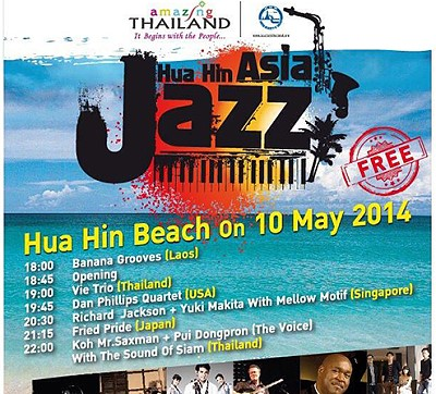 Hua Hin Asia Jazz is on 10 May 2014