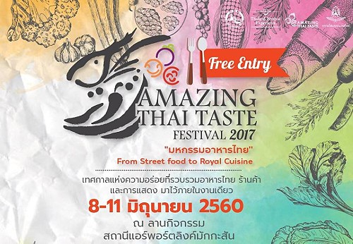 Amazing Thai Taste Festival 2017 to showcase authentic cuisine of Thailand
